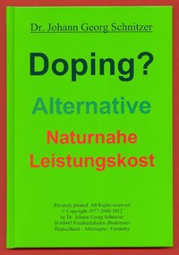 Doping? Alternative naturnahe Leistungskost