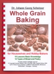 Whole Grain Baking for Housewives and Hobby-Bakers